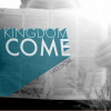 Kingdom Come Series: Freedom