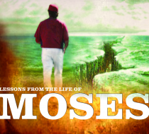 Moses Series: Moving in God's Power